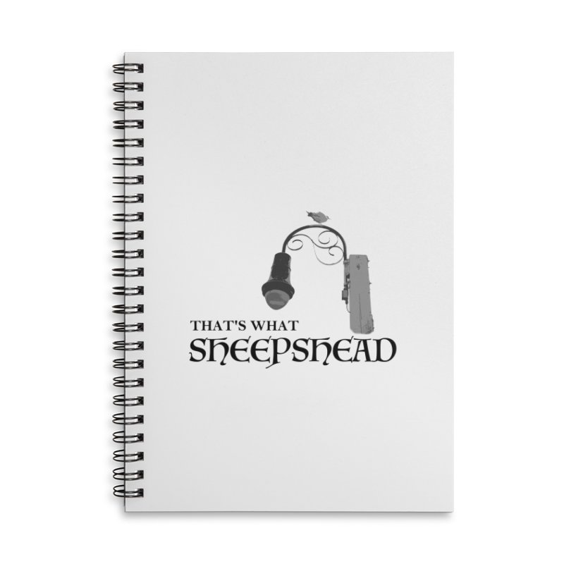 That's What Sheepshead Accessories Lined Spiral Notebook by Not Bad Tees
