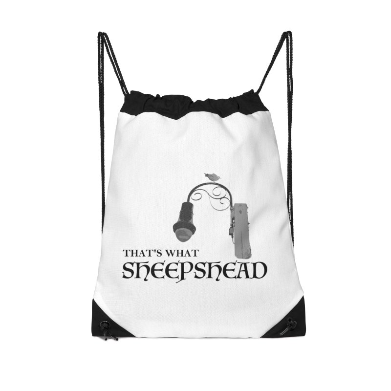 That's What Sheepshead Accessories Drawstring Bag Bag by Not Bad Tees