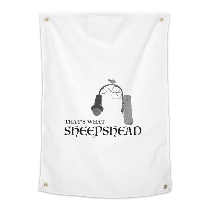 That's What Sheepshead Home Tapestry by Not Bad Tees