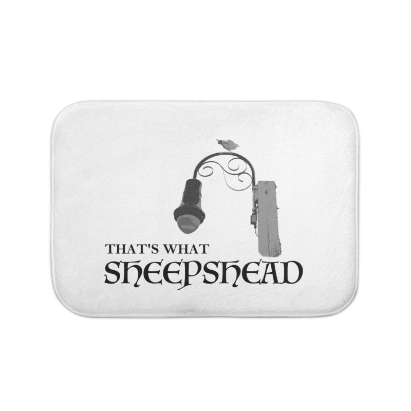 That's What Sheepshead Home Bath Mat by Not Bad Tees
