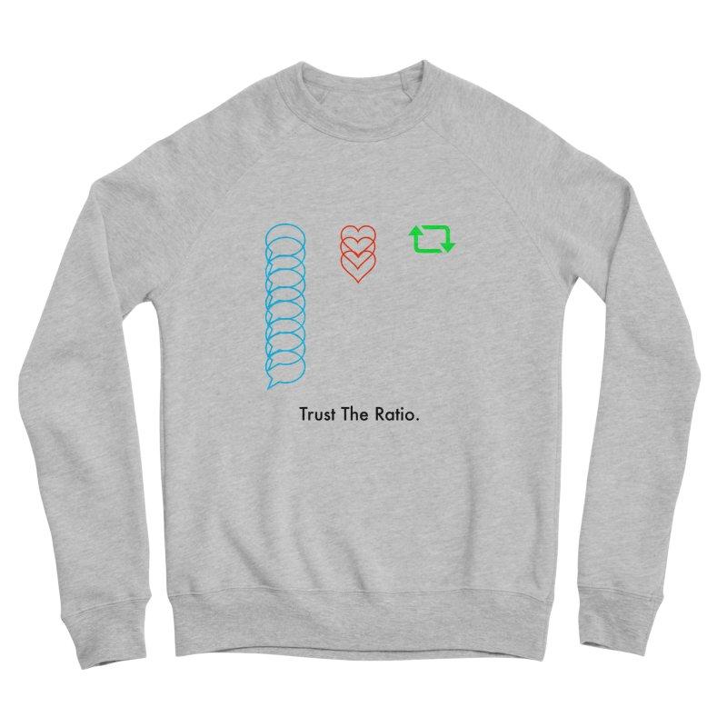 Trust The Ratio Women's Sweatshirt by Not Bad Tees