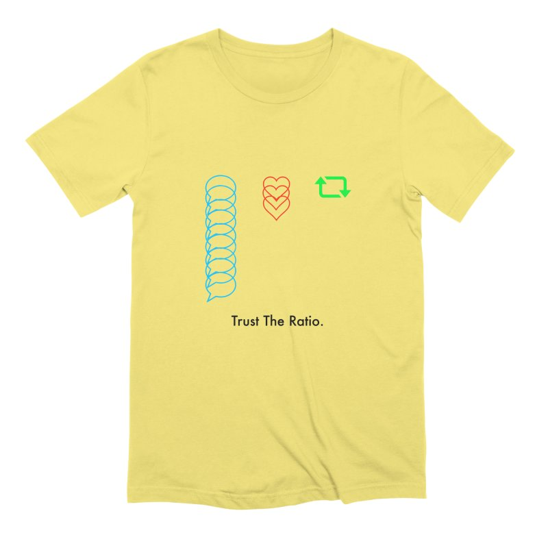 Trust The Ratio Men's T-Shirt by Not Bad Tees