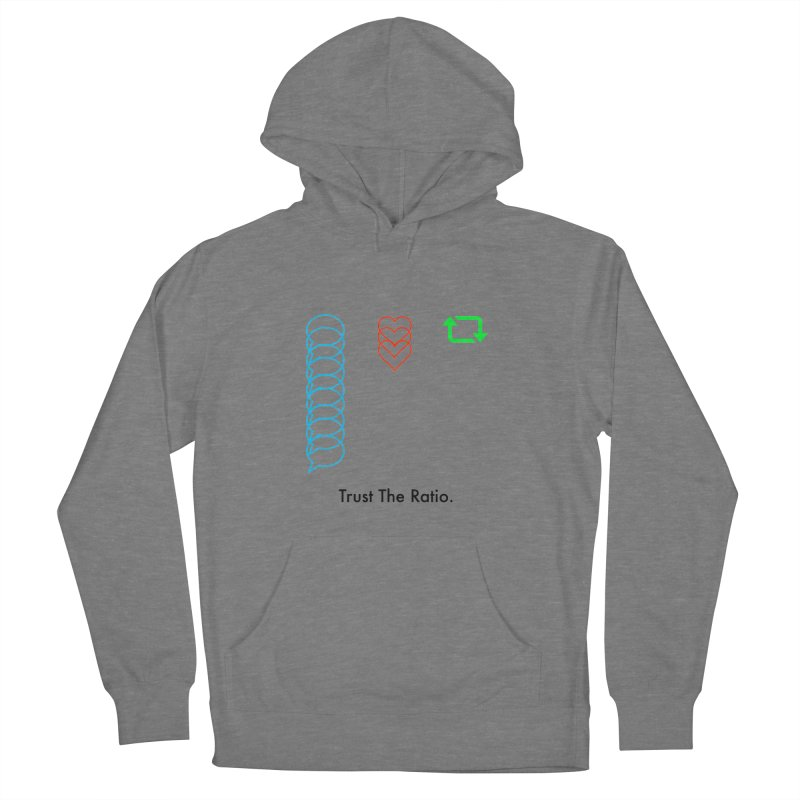 Trust The Ratio Women's French Terry Pullover Hoody by Not Bad Tees