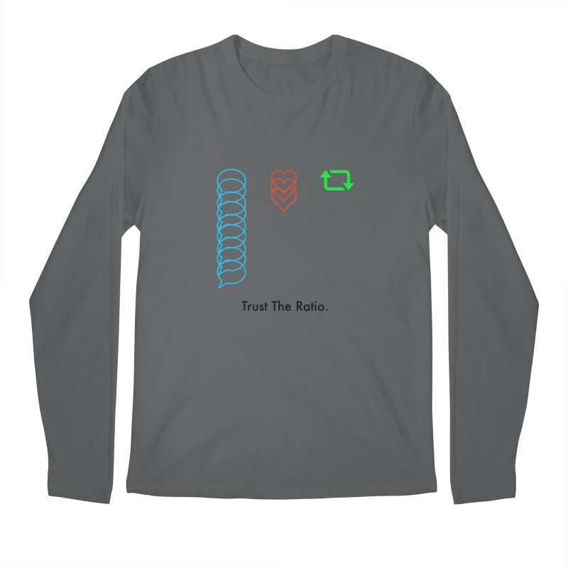 Trust The Ratio Men's Regular Longsleeve T-Shirt by Not Bad Tees