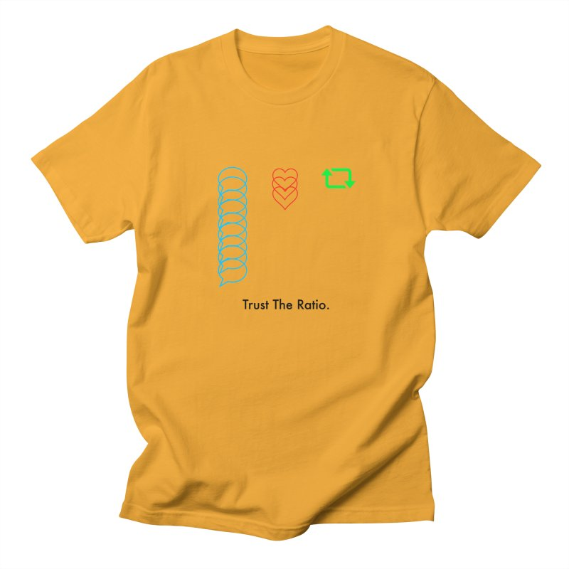Trust The Ratio Men's Regular T-Shirt by Not Bad Tees