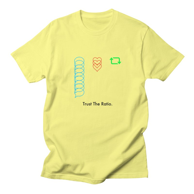 Trust The Ratio Men's Regular T-Shirt by Not Bad Tees