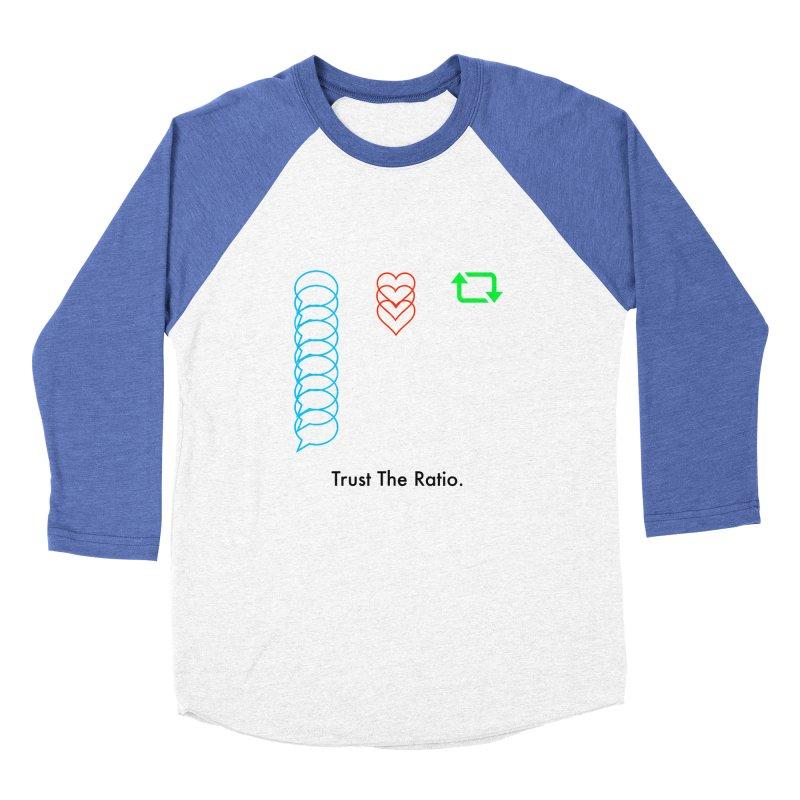 Trust The Ratio Women's Baseball Triblend Longsleeve T-Shirt by Not Bad Tees