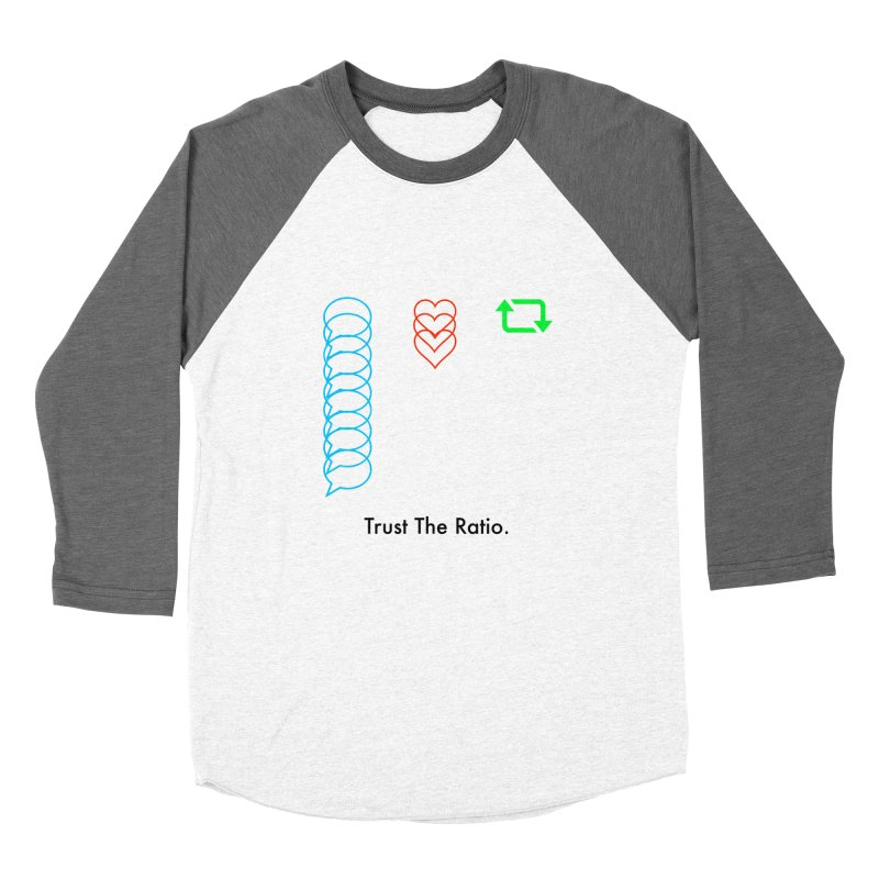 Trust The Ratio Women's Baseball Triblend Longsleeve T-Shirt by Not Bad Tees