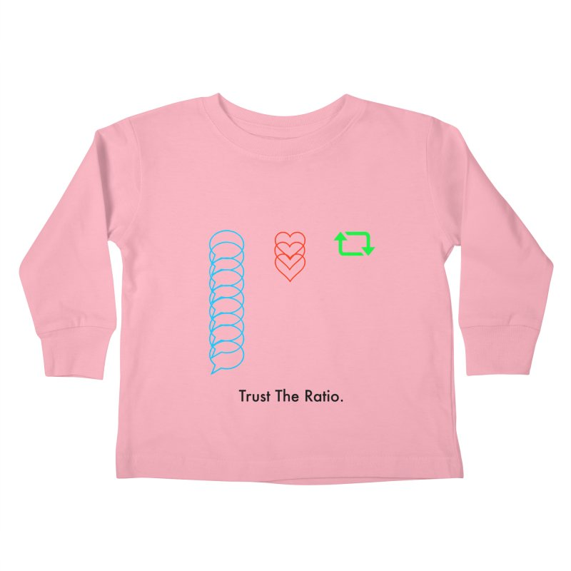 Trust The Ratio Kids Toddler Longsleeve T-Shirt by NotBadTees's Artist Shop