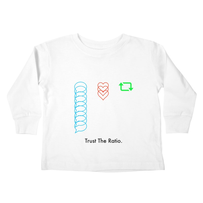 Trust The Ratio Kids Toddler Longsleeve T-Shirt by Not Bad Tees