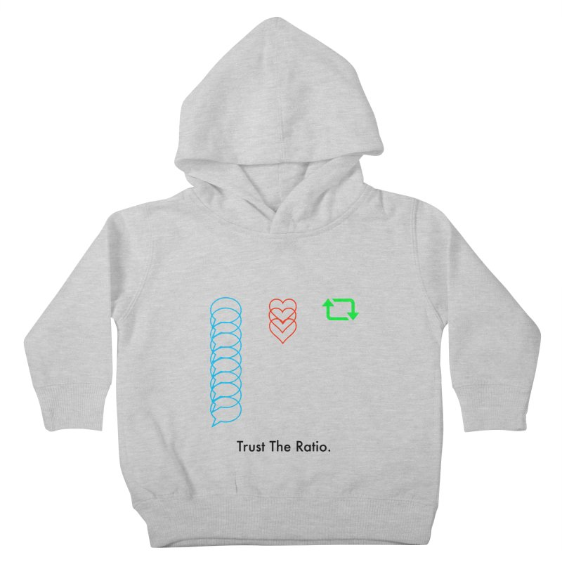 Trust The Ratio Kids Toddler Pullover Hoody by Not Bad Tees