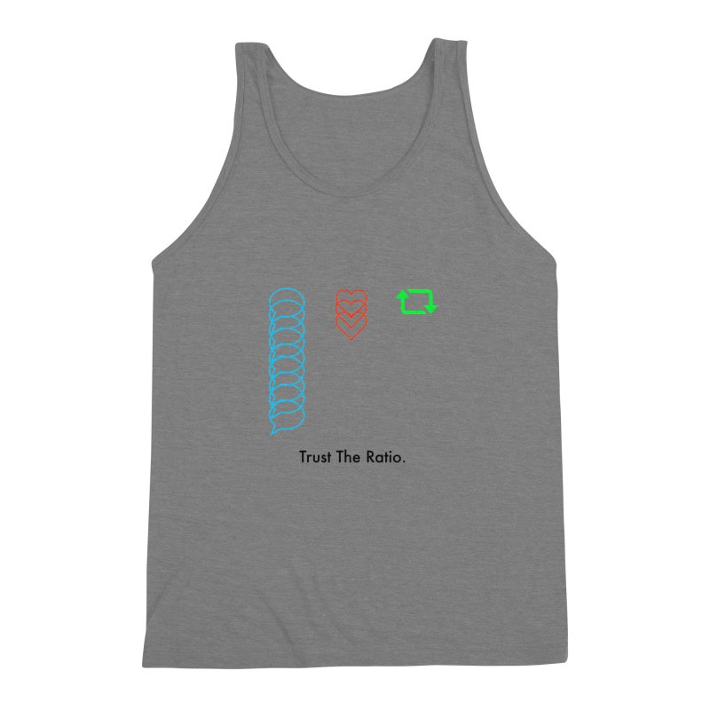 Trust The Ratio Men's Triblend Tank by Not Bad Tees