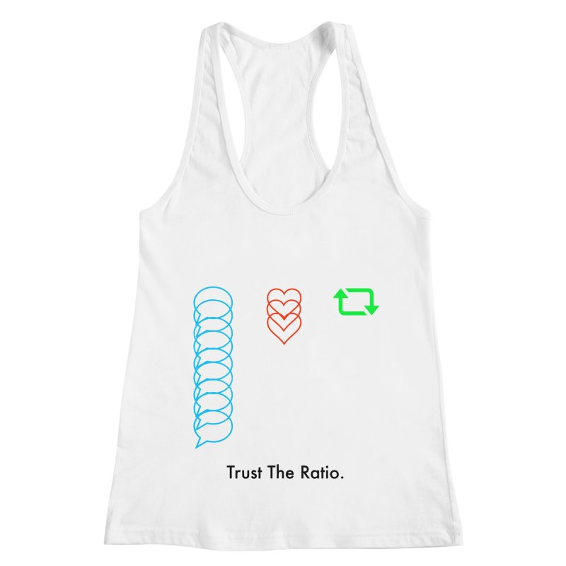 Trust The Ratio Women's Racerback Tank by Not Bad Tees