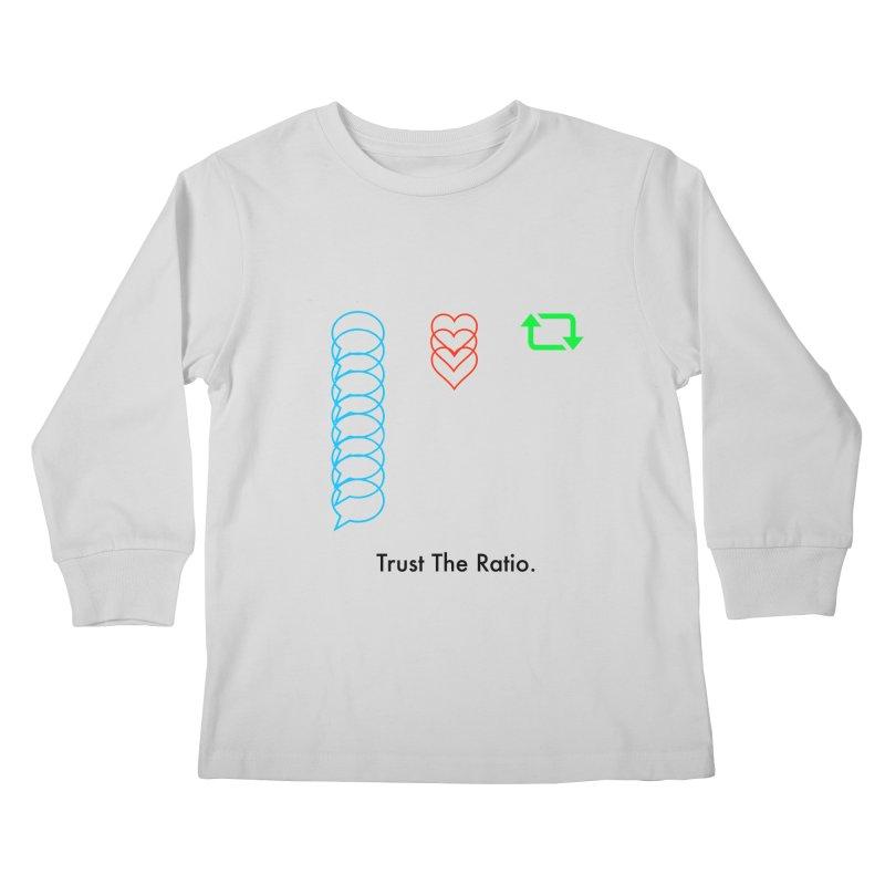 Trust The Ratio Kids Longsleeve T-Shirt by NotBadTees's Artist Shop