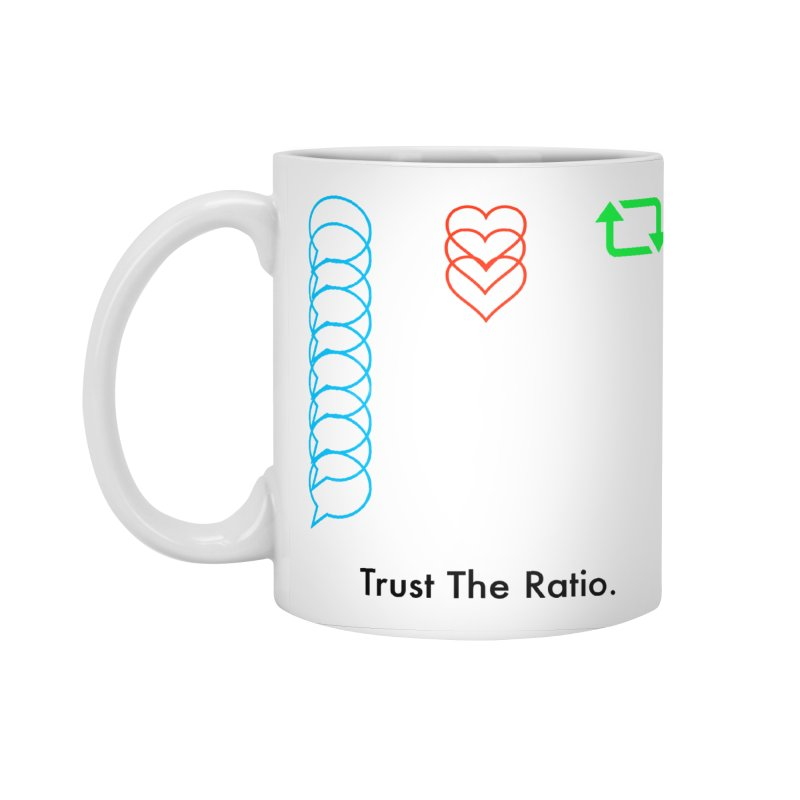 Trust The Ratio Accessories Standard Mug by Not Bad Tees