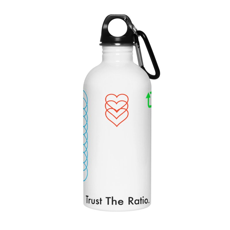 Trust The Ratio Accessories Water Bottle by NotBadTees's Artist Shop