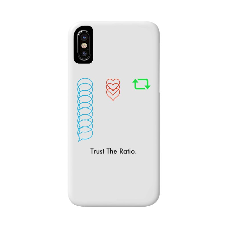 Trust The Ratio Accessories Phone Case by Not Bad Tees