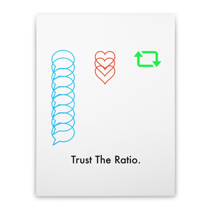 Trust The Ratio Home Stretched Canvas by Not Bad Tees