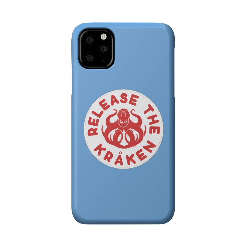Release the Kraken Accessories Phone Case by Not Bad Tees