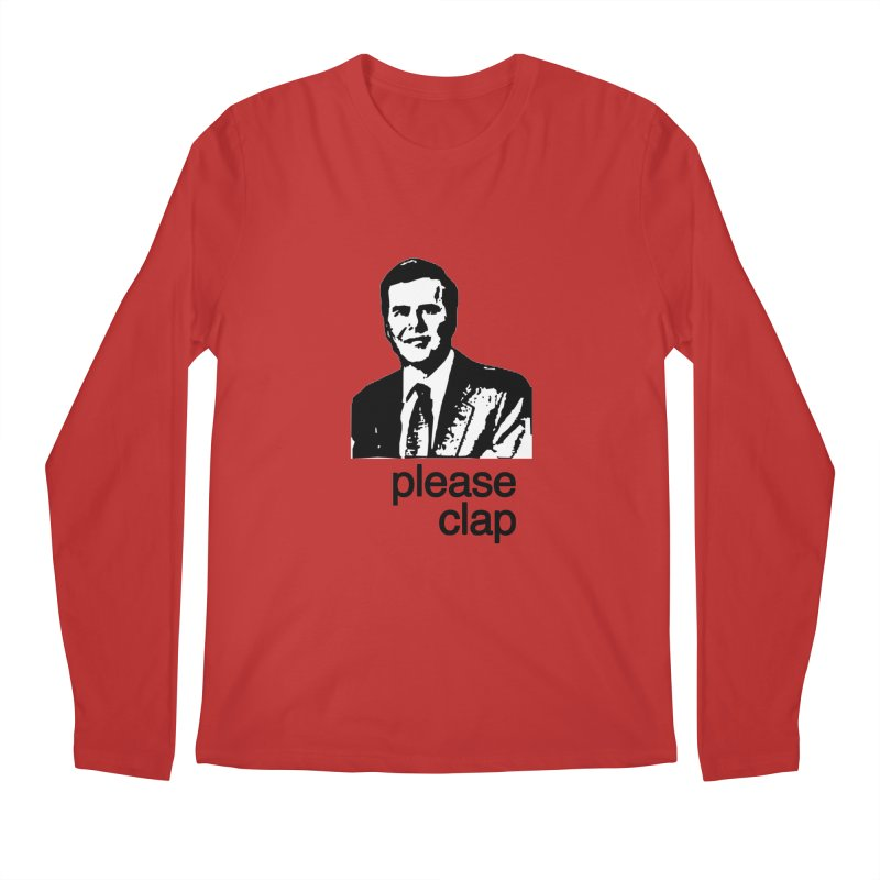 Please Clap Men's Regular Longsleeve T-Shirt by Not Bad Tees
