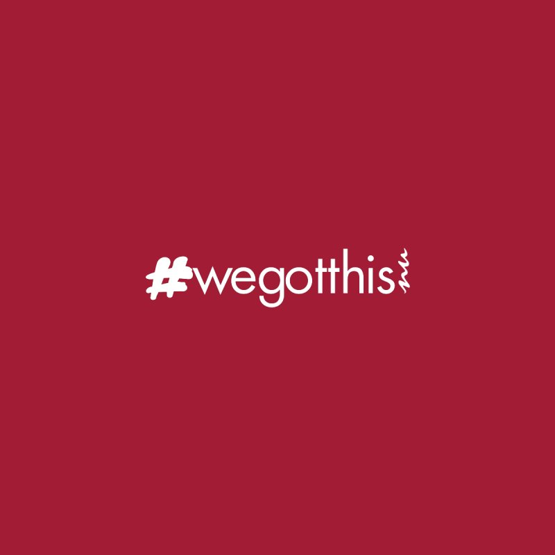 #wegotthis by NuPath's Artist Shop