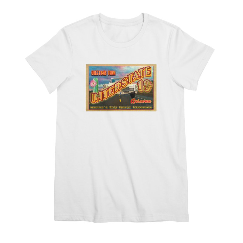 Interstate 19 Arizona Women's Premium T-Shirt by Nuttshaw Studios
