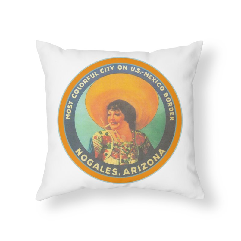 Colorful Nogales, Arizona Home Throw Pillow by Nuttshaw Studios