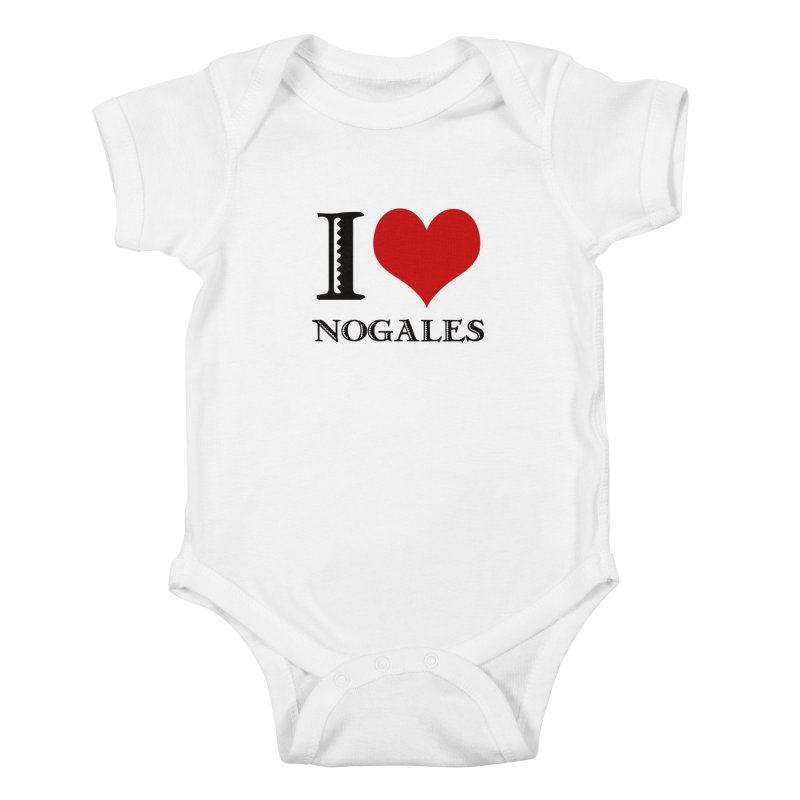 I Love Nogales (heart) Kids Baby Bodysuit by Nuttshaw Studios
