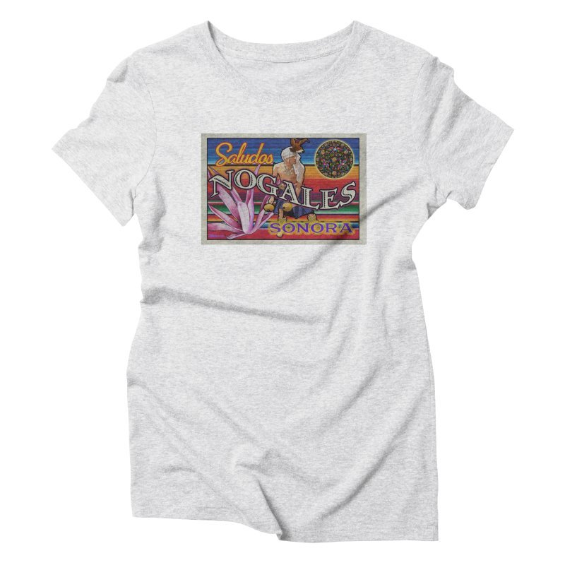 Nogales, Sonora Mexico Women's T-Shirt by Nuttshaw Studios