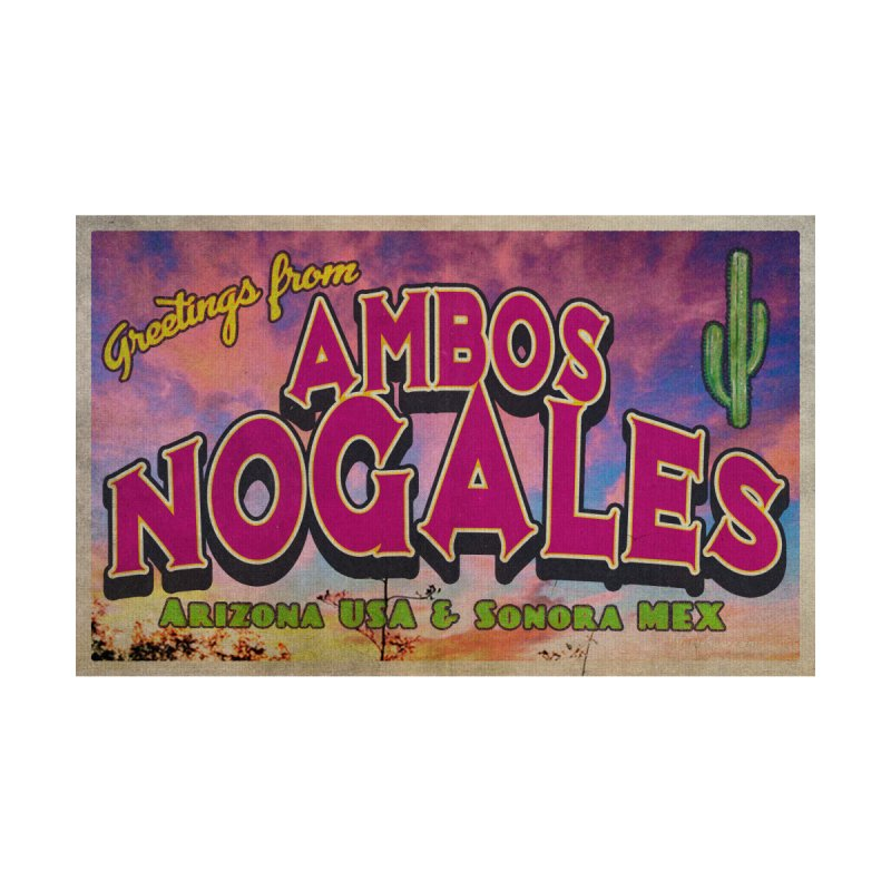 Ambos Nogales Sunrise by Nuttshaw Studios