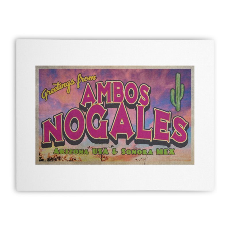 Ambos Nogales Sunrise Home Stretched Canvas by Nuttshaw Studios
