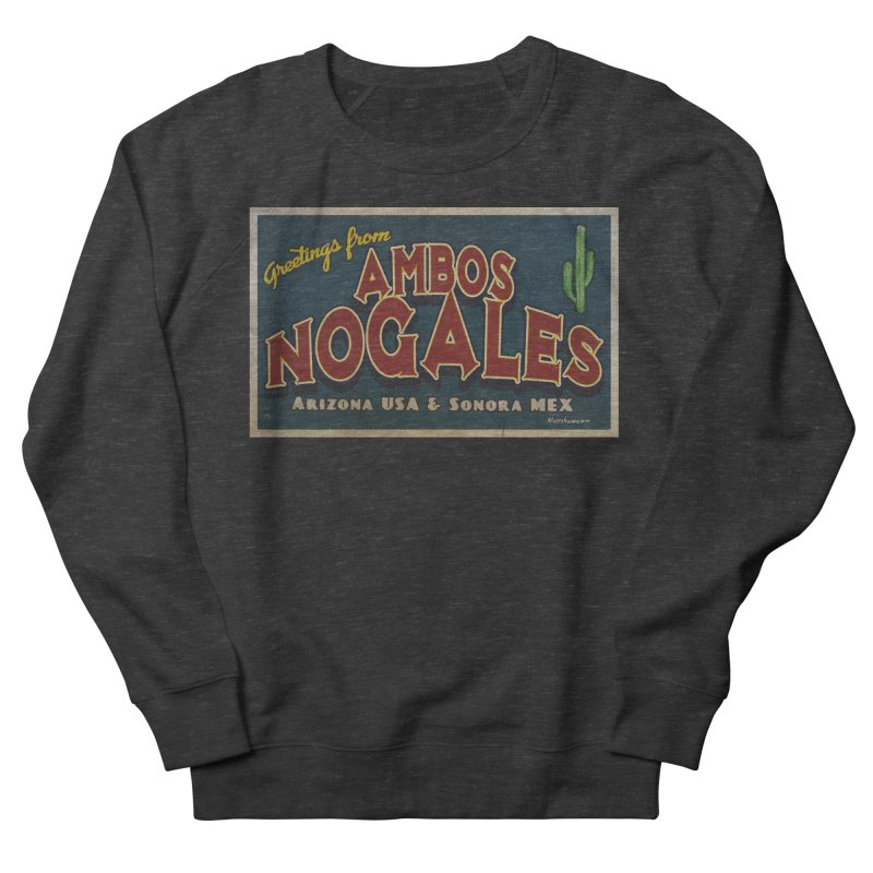 Ambos Nogales Blue Women's French Terry Sweatshirt by Nuttshaw Studios