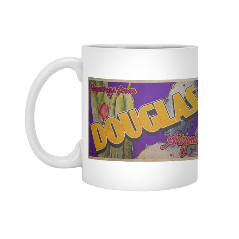 Douglas, AZ. Accessories Mug by Nuttshaw Studios