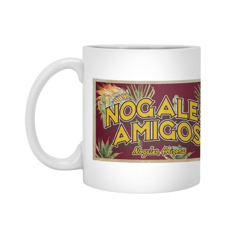 Nogales Amigos, Nogales, Arizona Accessories Mug by Nuttshaw Studios