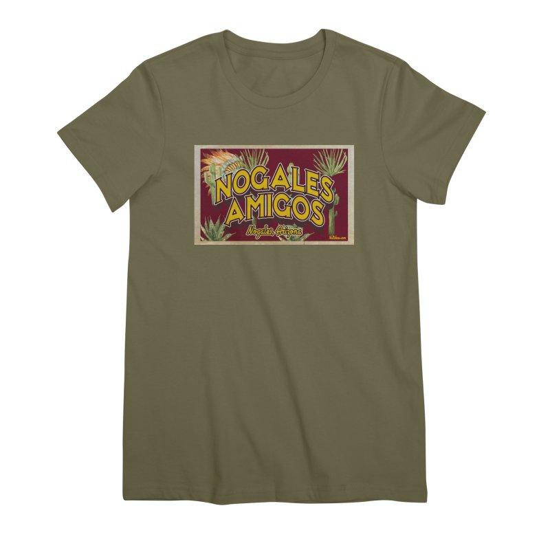 Nogales Amigos, Nogales, Arizona Women's Premium T-Shirt by Nuttshaw Studios