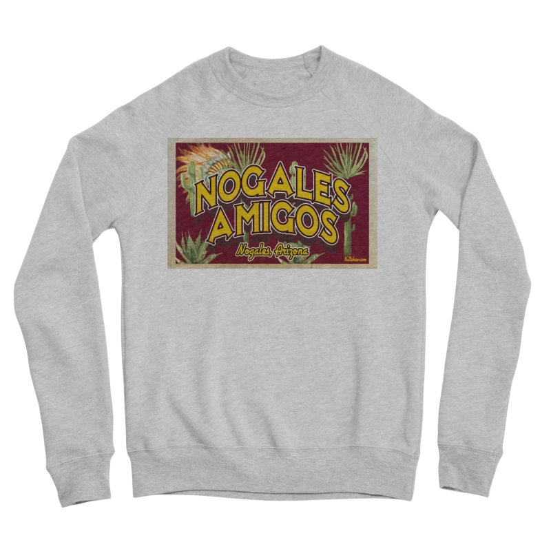 Nogales Amigos, Nogales, Arizona Men's Sponge Fleece Sweatshirt by Nuttshaw Studios