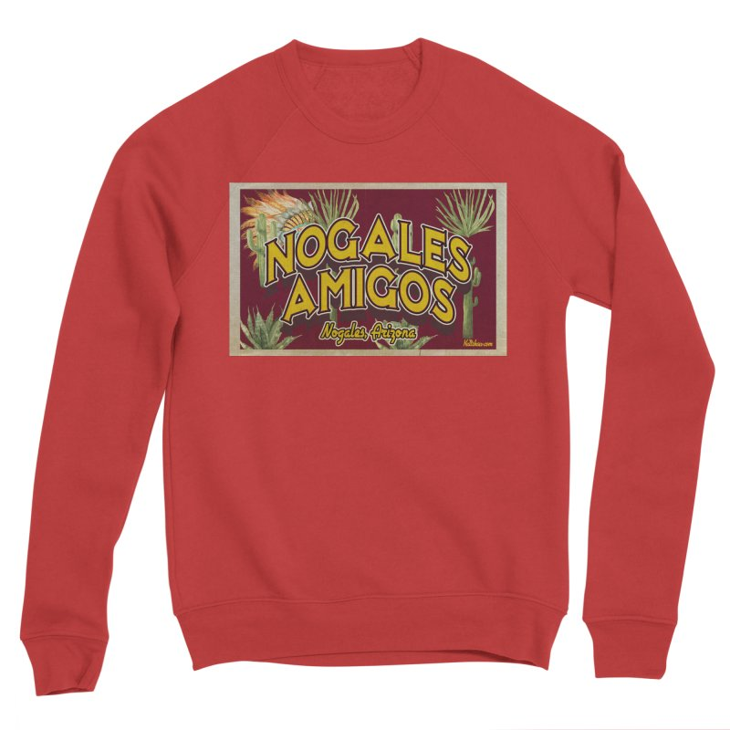 Nogales Amigos, Nogales, Arizona Women's Sponge Fleece Sweatshirt by Nuttshaw Studios