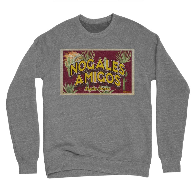 Nogales Amigos, Nogales, Arizona Men's Sweatshirt by Nuttshaw Studios