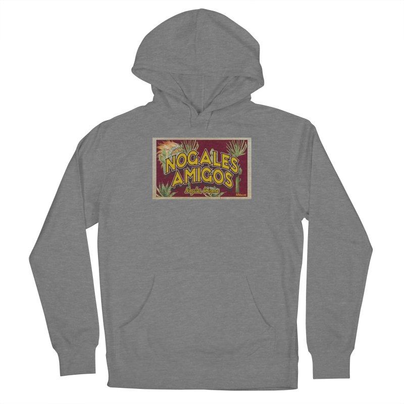 Nogales Amigos, Nogales, Arizona Women's Pullover Hoody by Nuttshaw Studios