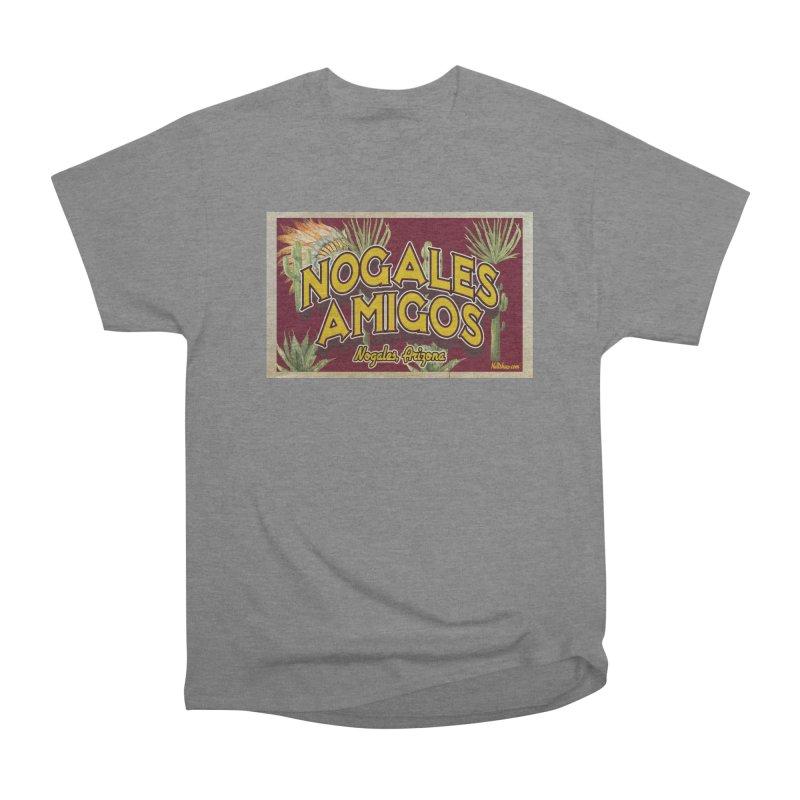Nogales Amigos, Nogales, Arizona Women's Heavyweight Unisex T-Shirt by Nuttshaw Studios