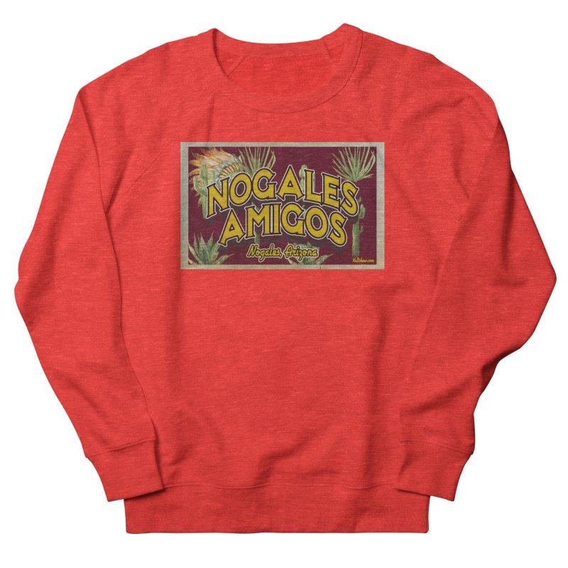Nogales Amigos, Nogales, Arizona Women's Sweatshirt by Nuttshaw Studios