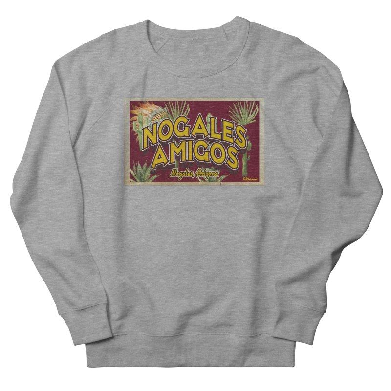 Nogales Amigos, Nogales, Arizona Men's French Terry Sweatshirt by Nuttshaw Studios