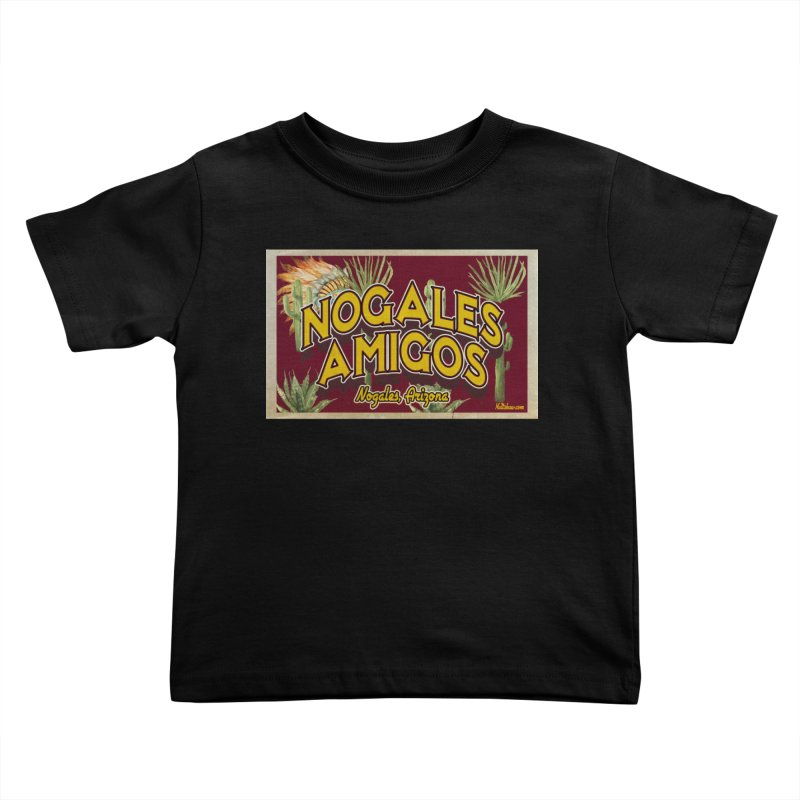 Nogales Amigos, Nogales, Arizona Kids Toddler T-Shirt by Nuttshaw Studios