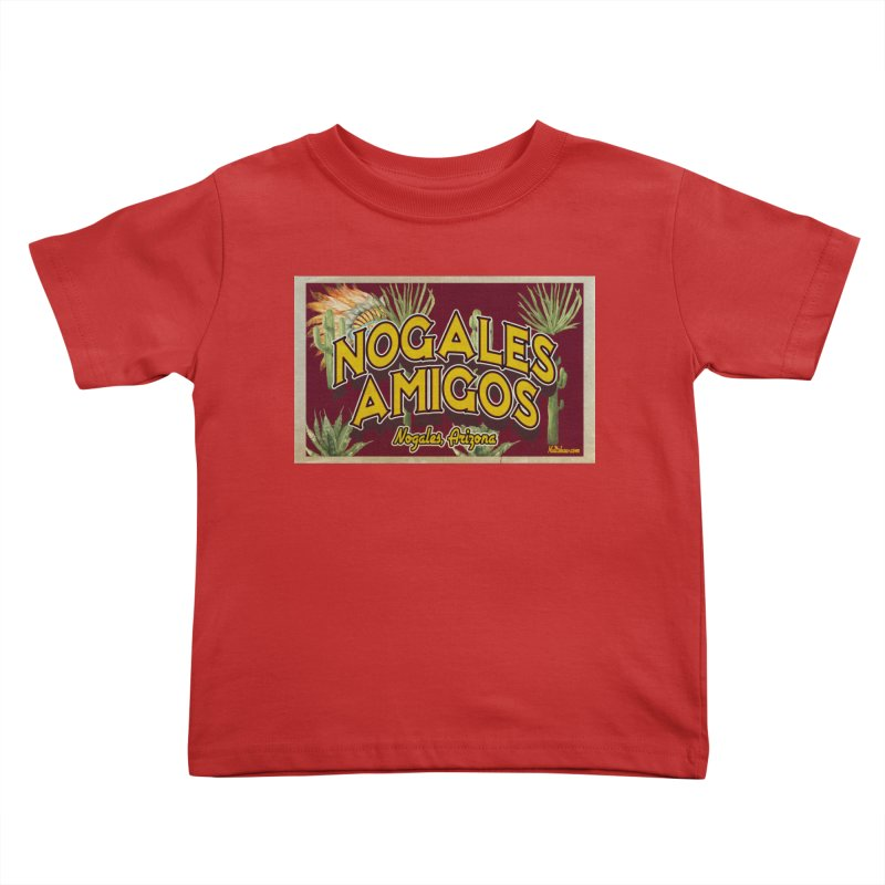 Nogales Amigos, Nogales, Arizona Kids Toddler T-Shirt by Nuttshaw Studios