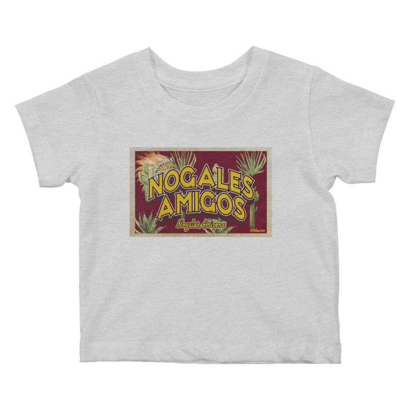Nogales Amigos, Nogales, Arizona Kids Baby T-Shirt by Nuttshaw Studios