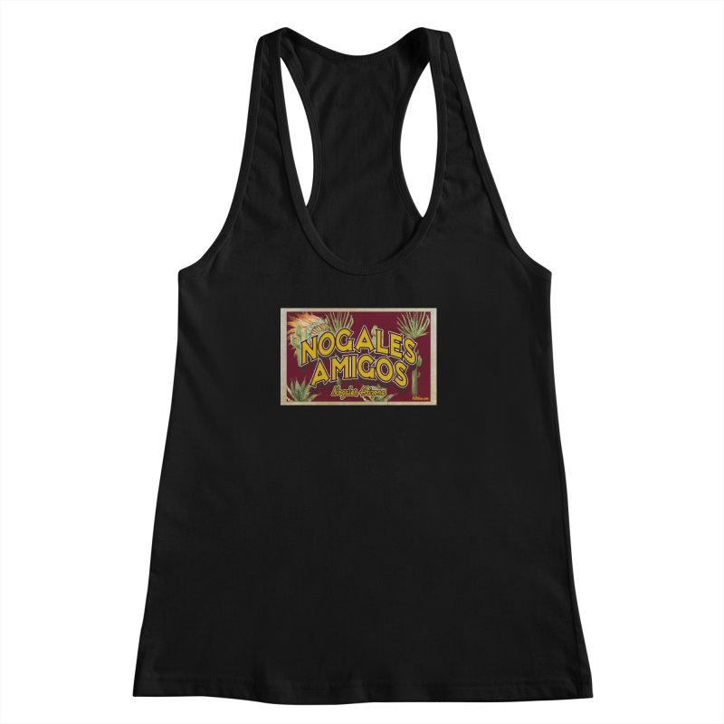 Nogales Amigos, Nogales, Arizona Women's Racerback Tank by Nuttshaw Studios