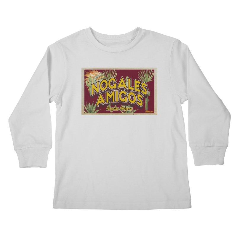 Nogales Amigos, Nogales, Arizona Kids Longsleeve T-Shirt by Nuttshaw Studios