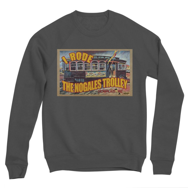 I Rode The Nogales Trolley (yellow) Women's Sponge Fleece Sweatshirt by Nuttshaw Studios
