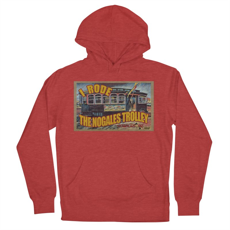 I Rode The Nogales Trolley (yellow) Women's French Terry Pullover Hoody by Nuttshaw Studios