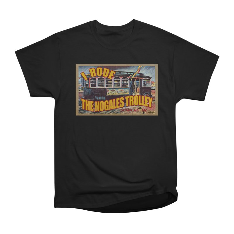 I Rode The Nogales Trolley (yellow) Men's Heavyweight T-Shirt by Nuttshaw Studios